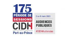 La Commission inter-américaine des droits de l'homme maintient sa «175ème période de sessions» en Haïti